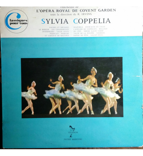 Delibes*, Opéra Royal De Covent Garden*, R.Irving*, Orchestre Philharmonia* - Sylvia - Coppélia (LP, Mono) mesvinyles.fr