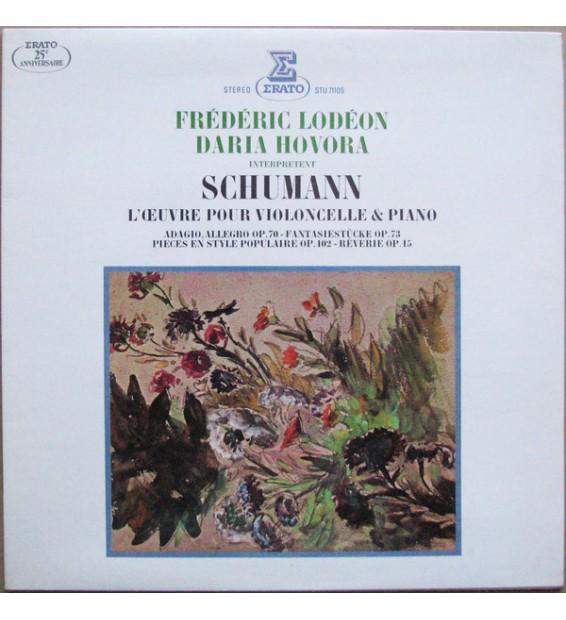 Robert Schumann - Frédéric Lodéon, Daria Hovora - L'Œuvre Pour Violoncelle & Piano (LP) mesvinyles.fr