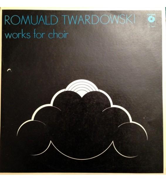 Romuald Twardowski - Works For Choir (LP, Album) mesvinyles.fr