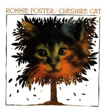 Ronnie Foster - Cheshire Cat (LP, Album, RE) mesvinyles.fr