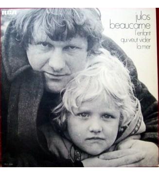 Julos Beaucarne - L'Enfant Qui Veut Vider La Mer (LP, Album)