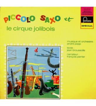 André Popp - Piccolo, Saxo Et Le Cirque Jolibois (LP) mesvinyles.fr