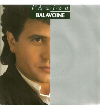 """Balavoine* - L'A • z • i • z • a (7"""", Single)"""