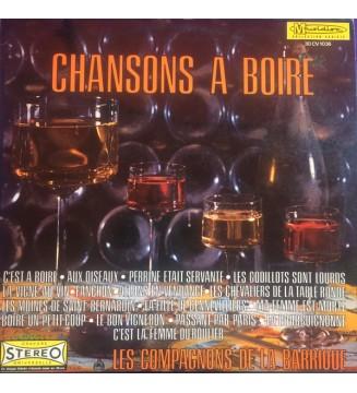 Les Compagnons De La Barrique - Chansons À Boire (LP, Album)