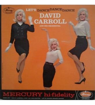 David Carroll And His Orchestra* - Let's Dance, Dance, Dance (LP, Album, Mono) mesvinyles.fr
