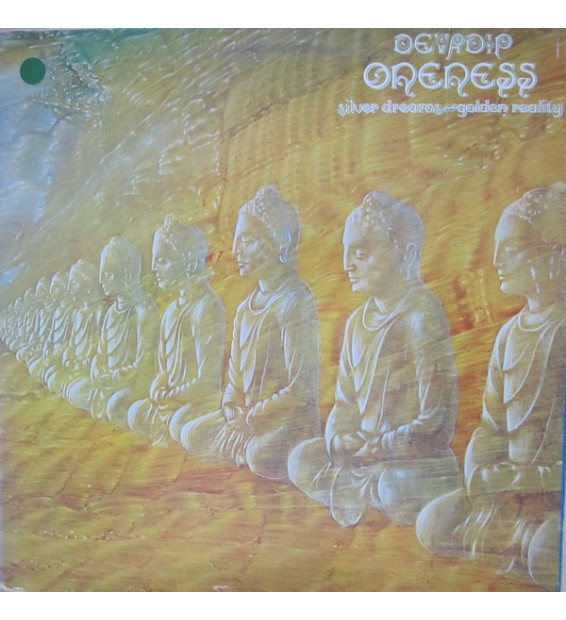 Devadip - Oneness (Silver Dreams - Golden Reality) (LP, Album, Gat)