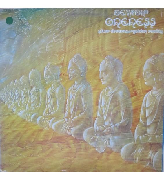 Devadip - Oneness (Silver Dreams - Golden Reality) (LP, Album, Gat) mesvinyles.fr