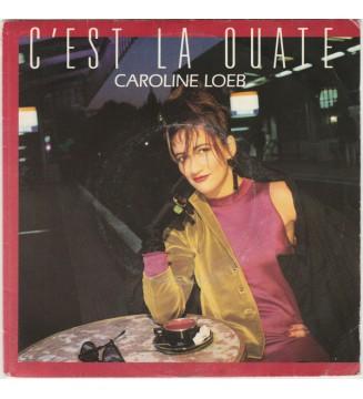 """Caroline Loeb - C'est La Ouate (7"""", Single)"""