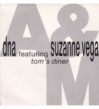 """DNA Featuring Suzanne Vega - Tom's Diner (7"""", Single)"""