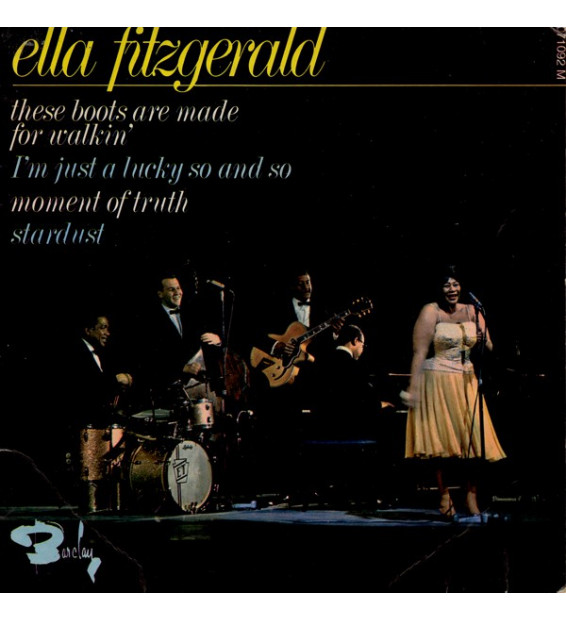 """Ella Fitzgerald - These Boots Are Made For Walkin' / I'm Just A Lucky So And So / Moment Of Truth / Stardust (7"""", EP)"""