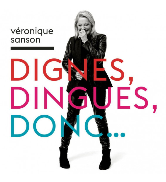 Veronique Sanson - Dignes, Dingues, Donc