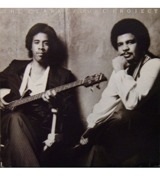 Stanley Clarke / George Duke* - The Clarke / Duke Project (LP, Album)