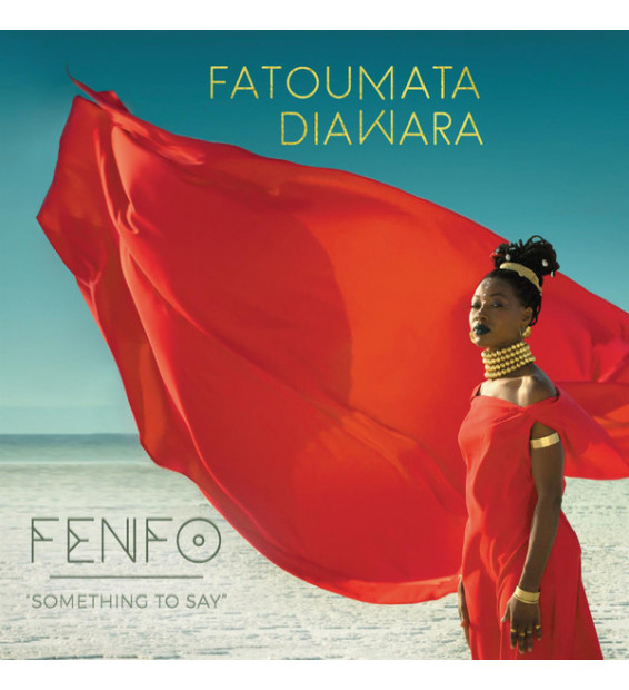 Fatoumata Diawara - Fenfo - Something To Say (LP, Album + CD, Album)