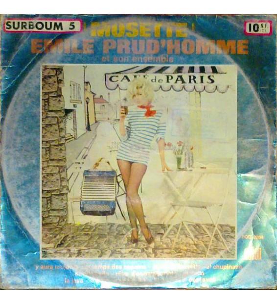 """Emile Prud'Homme Et Son Ensemble - Surboum 5 / Musette (10"""")"""