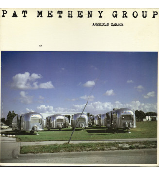 Pat Metheny Group - American Garage (LP, Album)