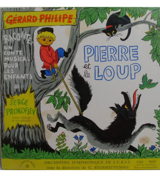 Serge Prokofiev* - Gérard Philipe, G. Rojdestvenski*, Orchestre Symphonique De L'U.R.S.S.*, Gil-Renaud - Pierre Et Le Loup (LP,