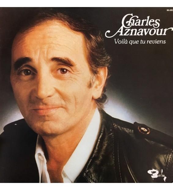 Charles Aznavour - Voilà Que Tu Reviens (LP, Album, Gat)