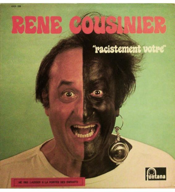 René Cousinier - Racistement Votre (LP, Album)