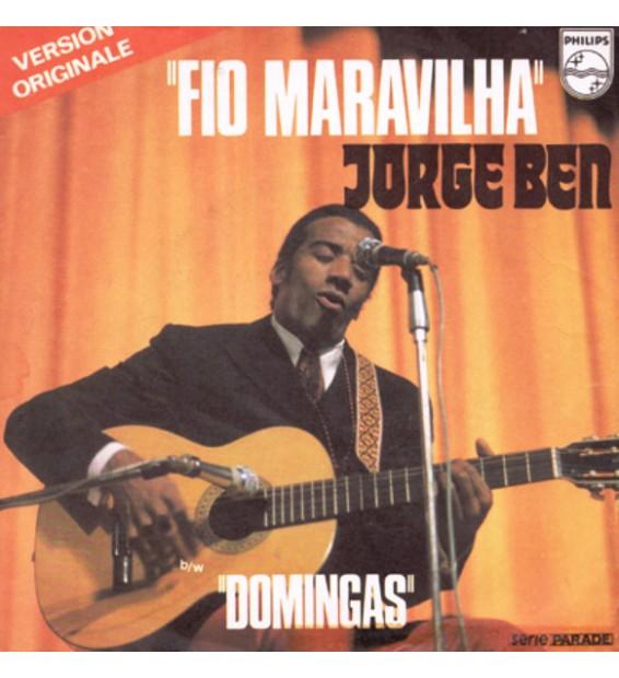 "Jorge Ben - Fio Maravilha (7"", Single)"