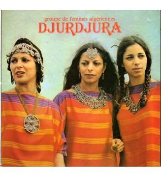 Djurdjura* - Groupe De Femmes Algériennes Djurdjura (LP, Album, Gat) mesvinyles.fr