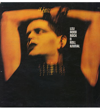 Lou Reed - Rock 'N' Roll Animal (LP, Album, RE, RM)