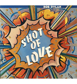 Bob Dylan - Shot Of Love (LP, Album) mesvinyles.fr