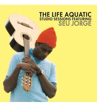 Seu Jorge – The Life Aquatic Studio Session mesvinyles.fr