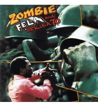 Fẹla* And Afrika 70* - Zombie (LP, Album, RE) mesvinyles.fr