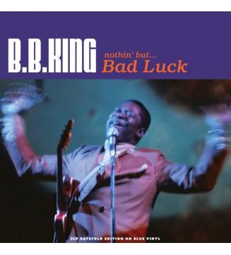 B.B. King - Nothin' But... Bad Luck (3xLP, Comp, Blu) mesvinyles.fr
