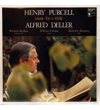 Henry Purcell - Alfred Deller, Wieland Kuijken, William Christie, Roderick Skeaping - Music For A While (LP, Album)