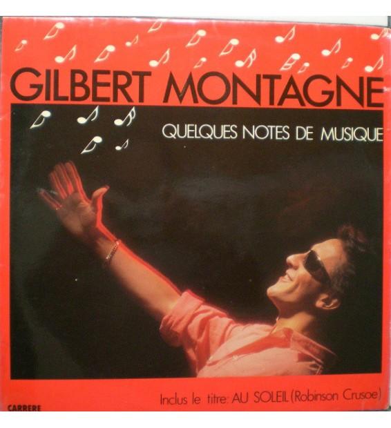 Gilbert Montagné - Quelques Notes De Musique (LP)