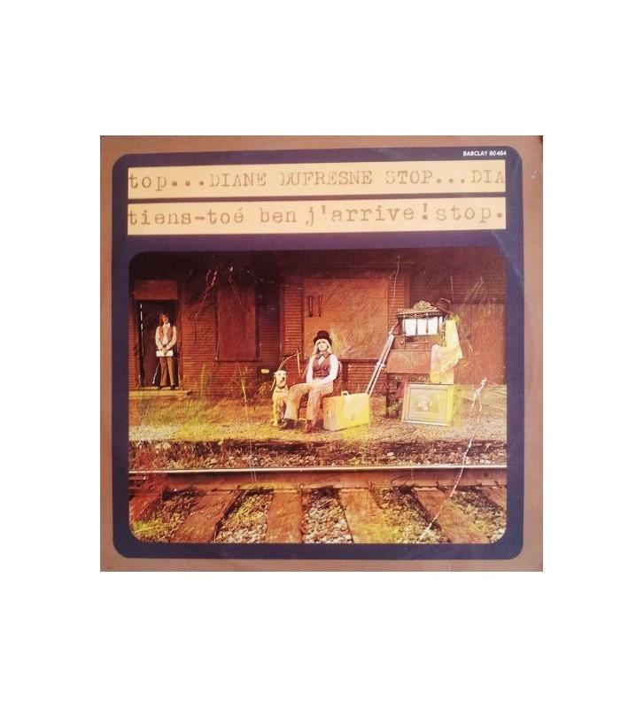 Diane Dufresne - Tiens-Toé Ben J'arrive! (LP, Album) mesvinyles.fr