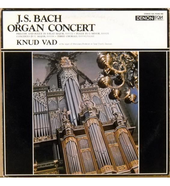 J.S. Bach* Played By Knud Vad - Organ Concert (LP) mesvinyles.fr