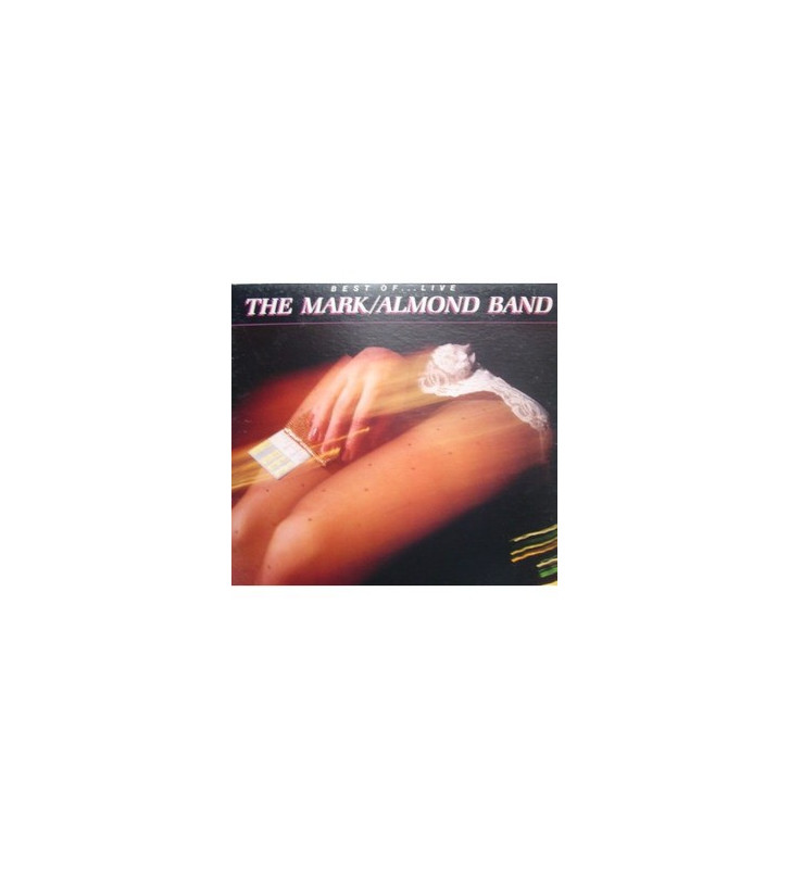 The Mark/Almond Band* - Best Of ... Live (LP, Comp) mesvinyles.fr
