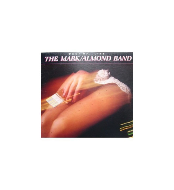 The Mark/Almond Band* - Best Of ... Live (LP, Comp)