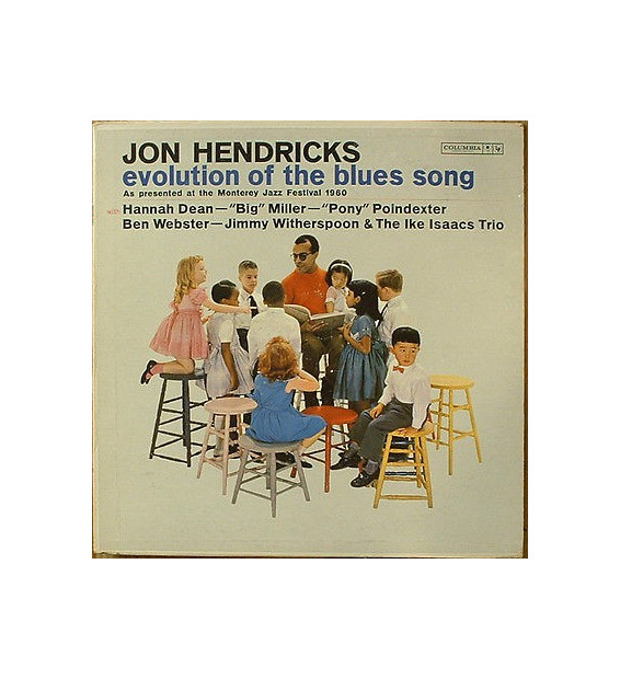 Jon Hendricks With The Ike Isaacs Trio And Ben Webster - Evolution Of The Blues Song (LP, Album, Mono)