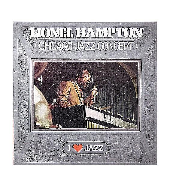 Lionel Hampton And His Orchestra - Chicago Jazz Concert (LP, Album, Mono, RE)