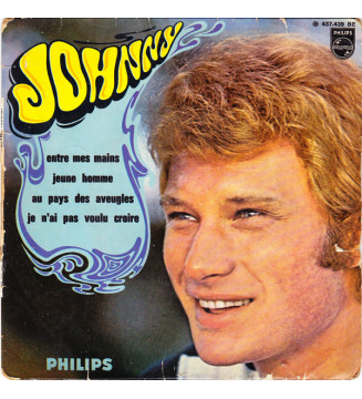 "Johnny* - Entre Mes Mains (7"", EP)"