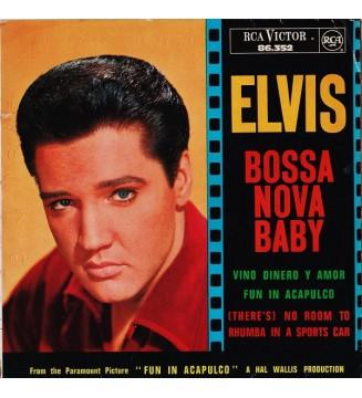 "Elvis* - Bossa Nova Baby  (7"", EP) mesvinyles.fr"