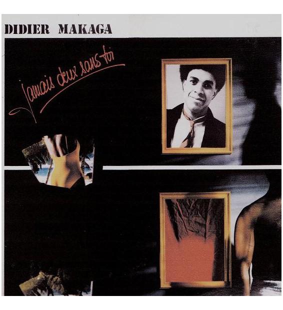 Didier Makaga - Jamais Deux Sans Toi (LP, Album)