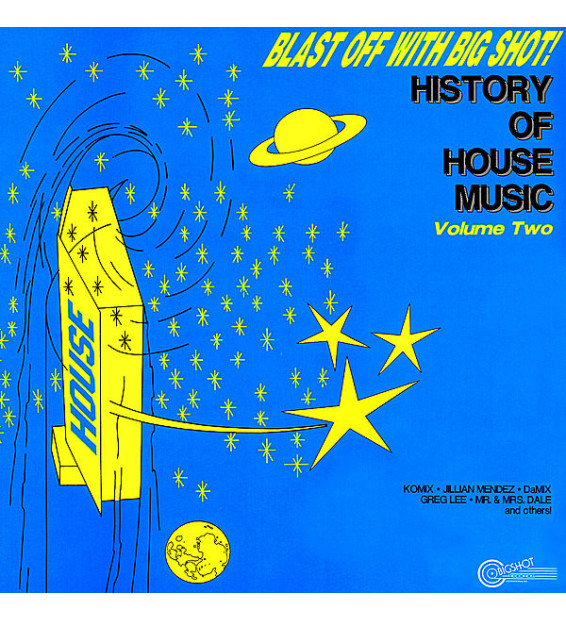 Various - Blast Off With Big Shot! History Of House Music - Volume Two (LP, Comp)