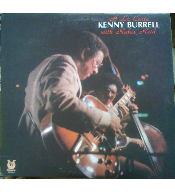 Kenny Burrell With Rufus Reid - A La Carte (LP, Album)