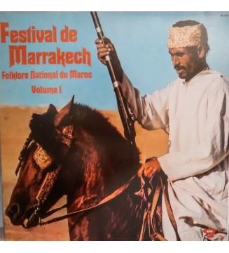 Various - Festival De Marrakech - Folklore National Du Maroc Volume 1 (LP, Album, Gat)