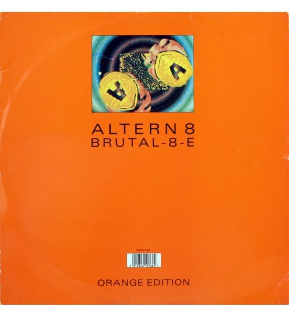 """Altern 8 - Brutal-8-E (Orange Edition) (12"""")"""