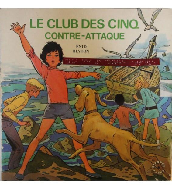 Enid Blyton - Le Club Des Cinq Contre Attaque (LP, Album)