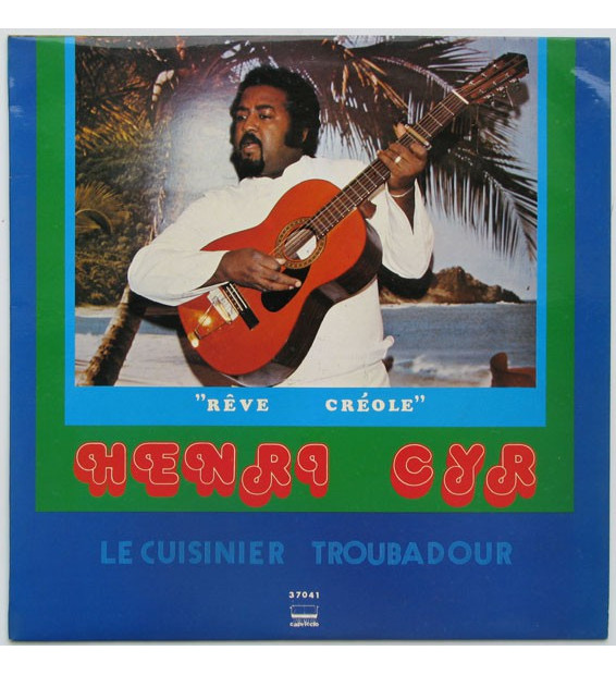 Henri Cyr* - Rêve Créole (LP, Album)