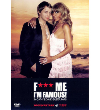 Cathy* & David Guetta - F*** Me I'm Famous! - Documentary & Clips (DVD, Comp, Doc) mesvinyles.fr