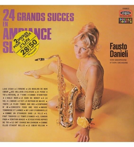 Fausto Danieli, Son Saxophone Et Son Orchestre - 24 Grands Succès En Ambiance Slow (2xLP, Comp, Gat) mesvinyles.fr