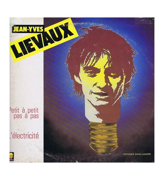 Jean-Yves Lievaux - Voyages Sans Lumiere (LP) mesvinyles.fr