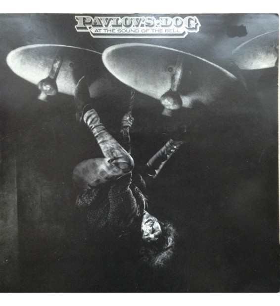 Pavlov's Dog - At The Sound Of The Bell (LP, Album, RE)